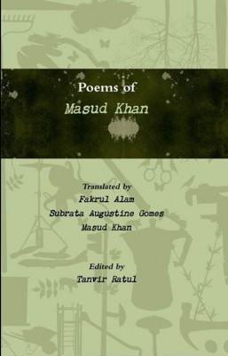 মাসুদ খান-এর কবিতার ইংরেজি অনুবাদের বইয়ের কাভার