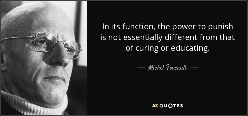 quote-in-its-function-the-power-to-punish-is-not-essentially-different-from-that-of-curing-michel-foucault-59-6-0671